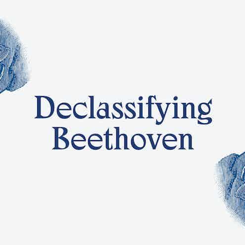 Declassifying Beethoven