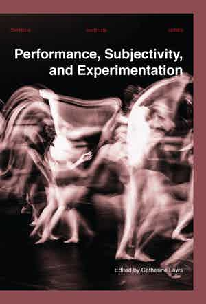 Performance Subjectivity And Experimentation
