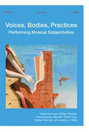 Voices Bodies Practices