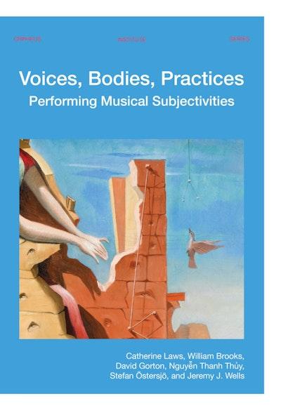 Voices Bodies Practices